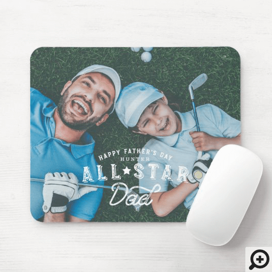 All Star Dad | Happy Father's Day Full Photo Mouse Pad