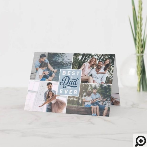 Best Dad Ever | Custom Four Photo Family Collage Father's Day Card