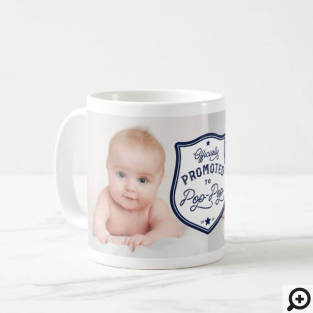Officially Promoted to PopPop Badge & Photo Coffee Mug