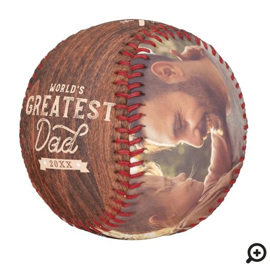 World's Greatest Dad Woodgrain Monogram & Photo Baseball