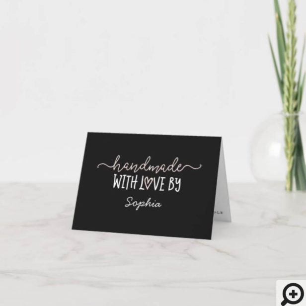 Handmade With Love Thank You For Your Purchase Black Thank You Card