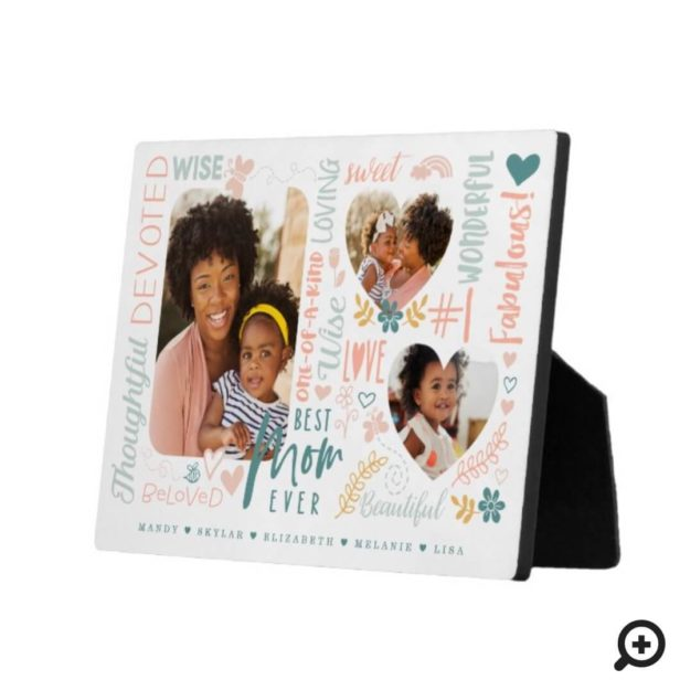 Words for Best Mom Ever Family Photo Collage Plaque