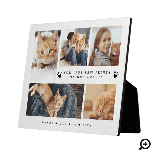 You Let Paw Prints On Our Hearts Photo Collage Plaque