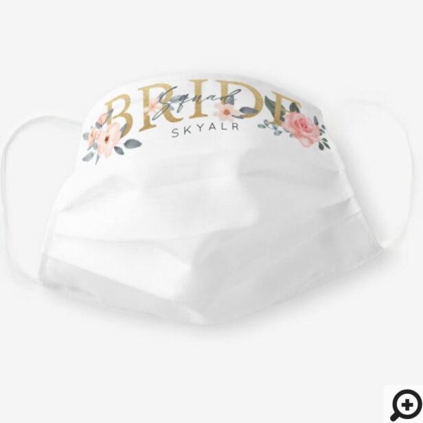 Bride Squad Watercolour Floral Blush Rose White Cloth Face Mask
