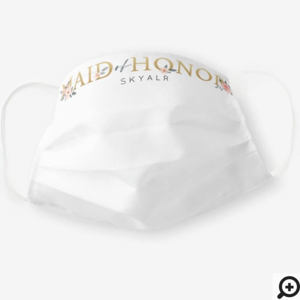Maid of Honor Watercolour Floral Blush Rose White Cloth Face Mask