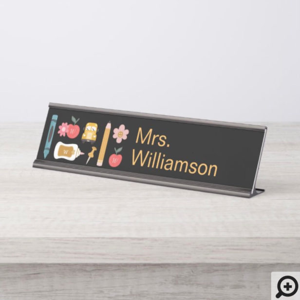 Back To School Teacher School Supplies Personalize Desk Name Plate