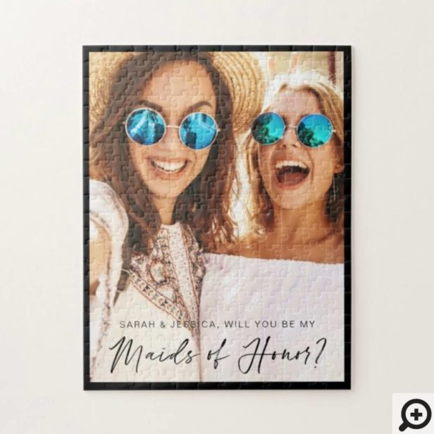 Will You Be My Maids of Honor? Trendy Script Photo Jigsaw Puzzle