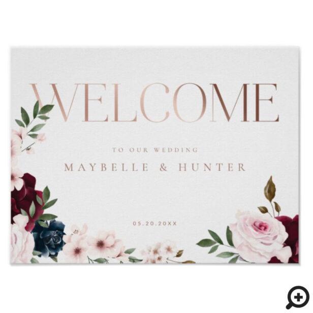 Elegant Welcome Rose Gold Burgundy & Navy Florals Poster