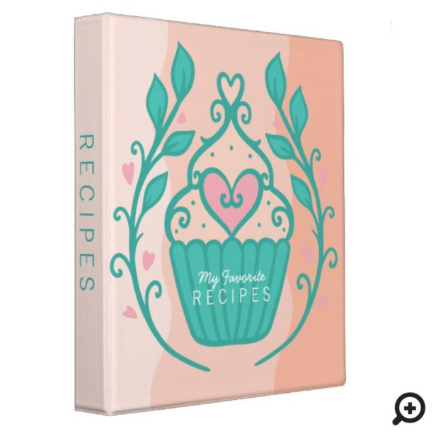 Favorite Recipes Cupcake Heart & Wreath 3 Ring Binder
