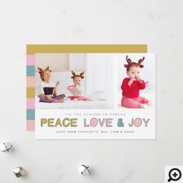 Fun Colorful Modern Peace Love & Joy Family Photos Holiday Card