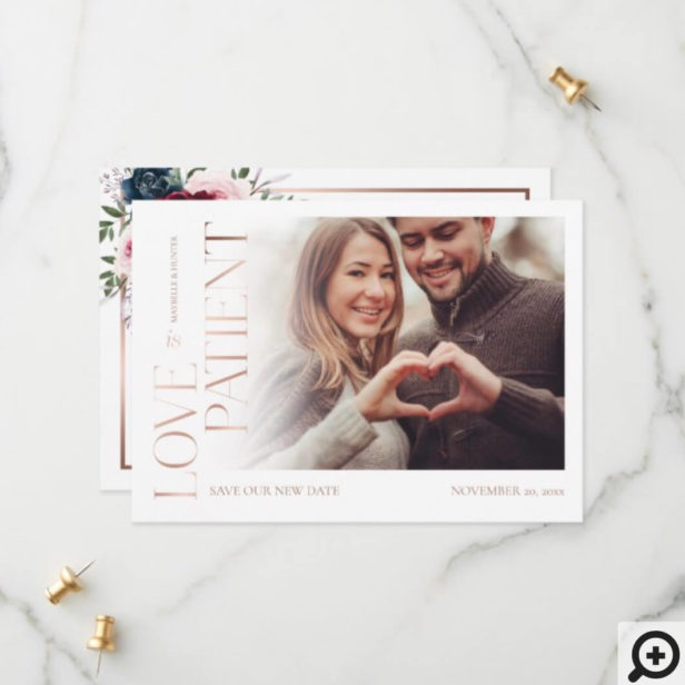 Love is Patient Rose Gold Burgundy Florals Photo Save The Date