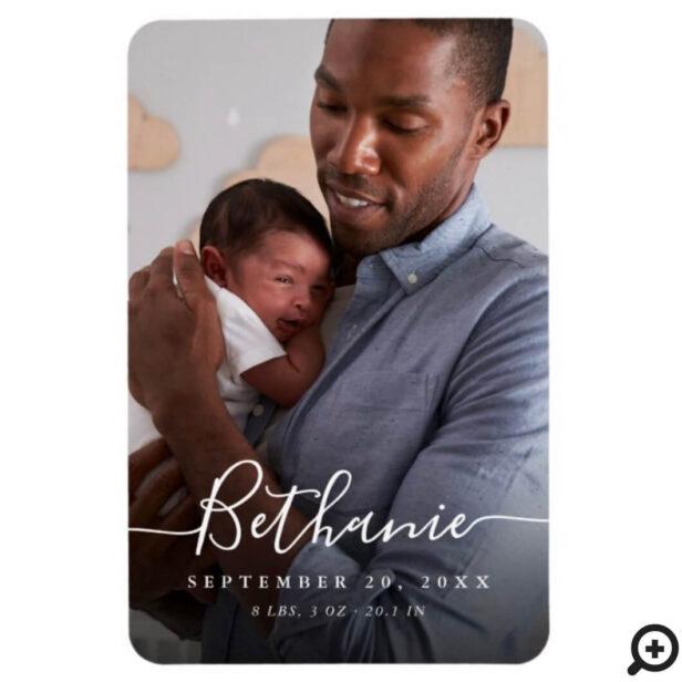 Minimal White Script Baby Name Overlay Baby Photo Magnet