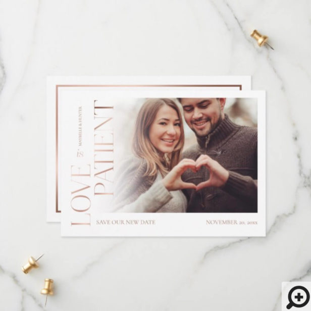 Modern Minimal Love is Patient Rose Gold Photo Save The Date