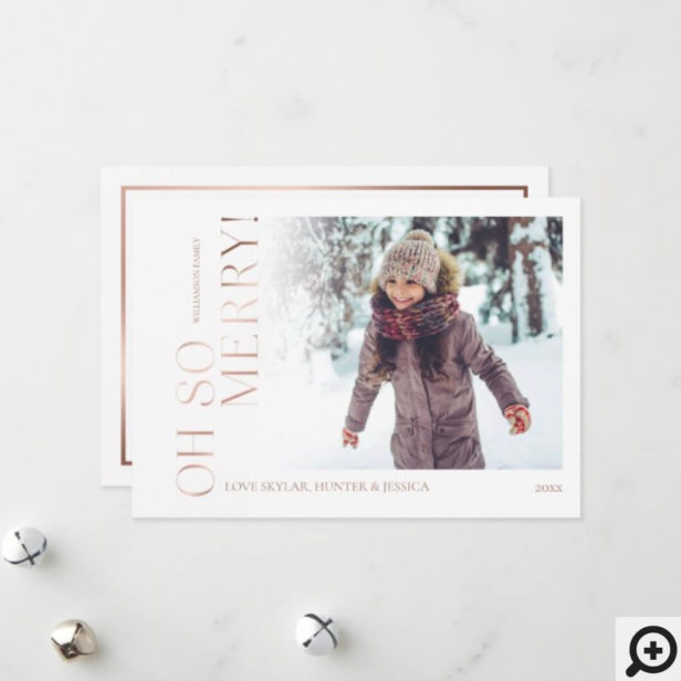Oh So Merry | White Minimal Rose Gold Family Photo Holiday Card