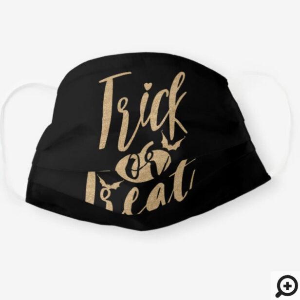 Trick Or Treat Modern Brush Script Black & Gold Cloth Face Mask