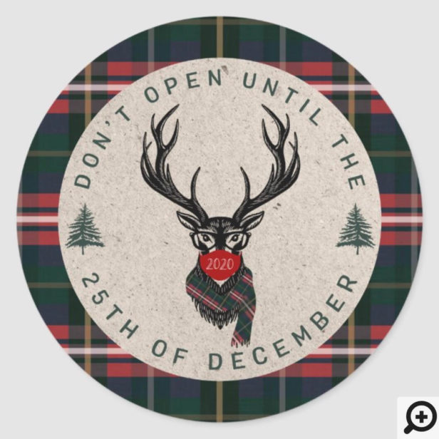 Don't Open Until Christmas Plaid Reindeer Mask Red Green Plaid Classic Round Sticker