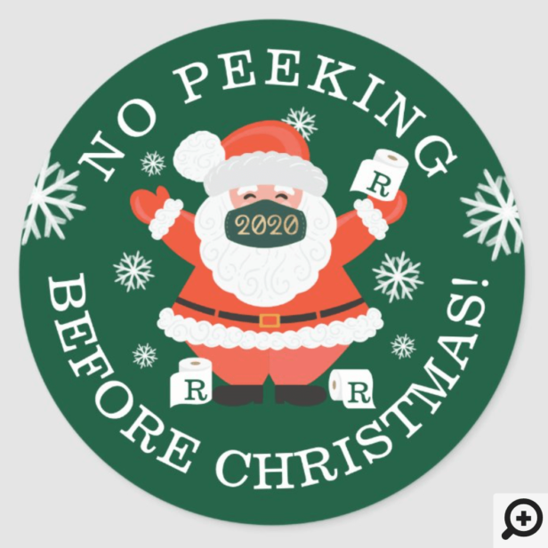 No Peeking Before Christmas Santa Wearing A Mask Classic Round Sticker