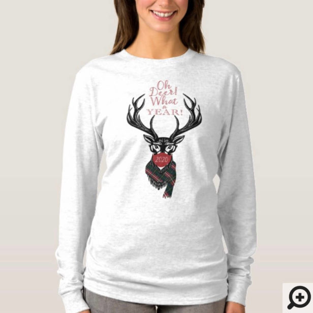 Oh Deer What a Year! Reindeer Plaid Scarf & Mask T-Shirt