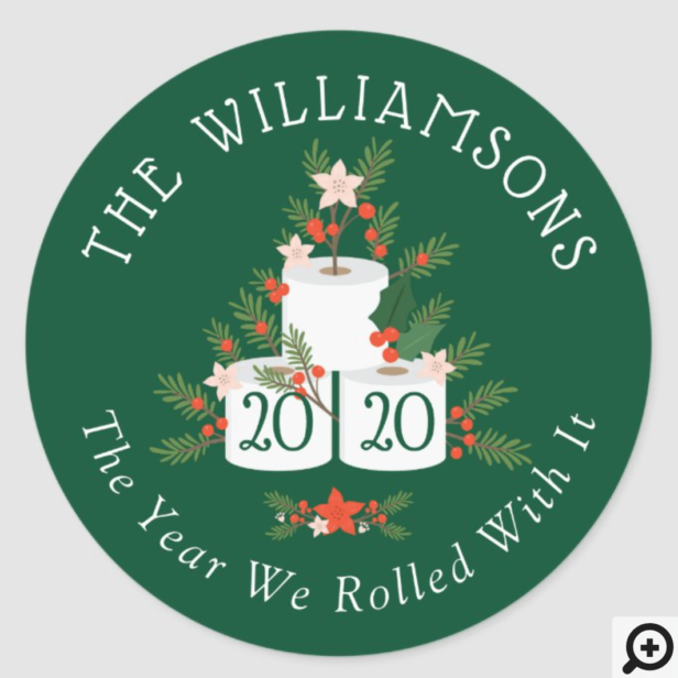 Rolled With It Funny Toilet Paper Christmas Tree Classic Green Round Sticker