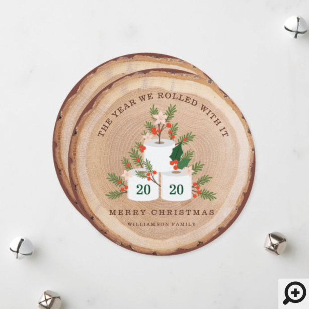 Rolled With It Toilet Paper Tree Wood Slice Photo Holiday Card
