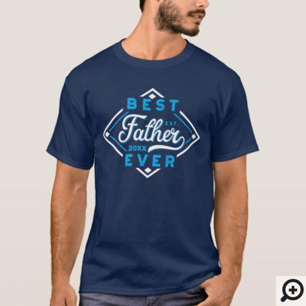 Best Father Ever Baseball Diamond Name Navy T-Shirt