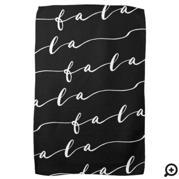 FA LA LA Black & White Calligraphy Christmas Carol Kitchen Towel
