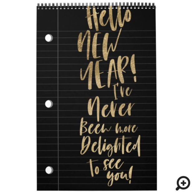 Hello New Year Best Year Ever | Lined Notepaper Black Calendar