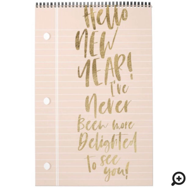 Hello New Year Best Year Ever | Lined Notepaper Pink Calendar