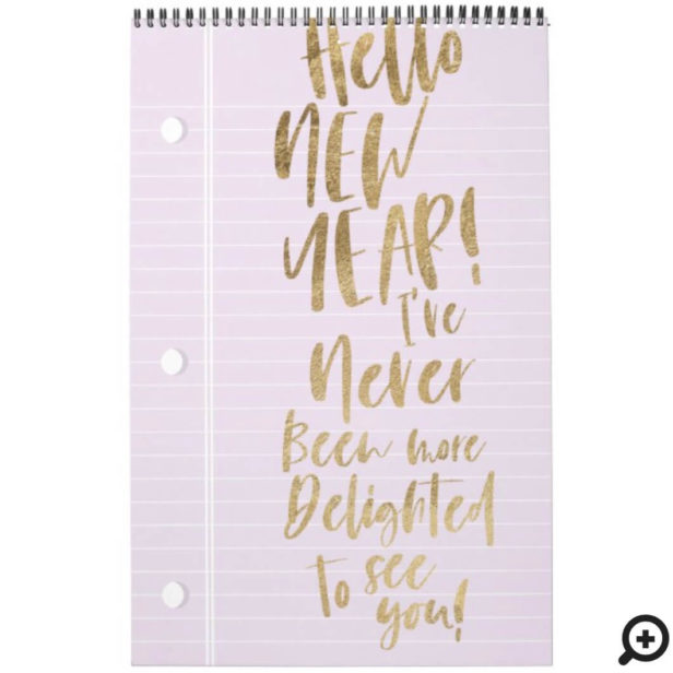 Hello New Year Best Year Ever | Lined Notepaper Violet Calendar