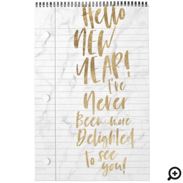 Hello New Year Best Year Ever | Lined Notepaper White Marble Calendar