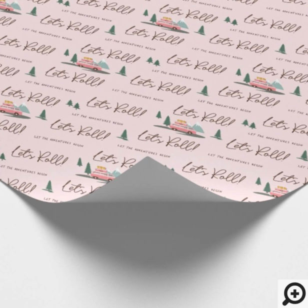 Let's Roll | The Adventure Begins Pink Retro Van Pink Wrapping Paper
