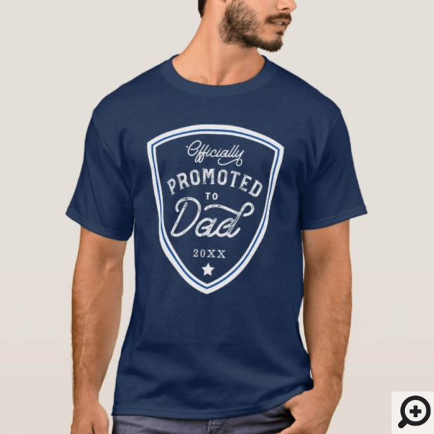 Officially Promoted to Dad Blue Shield Badge T-Shirt