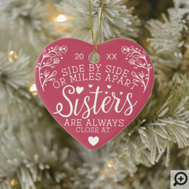Sisters Connected At Heart Photo Keepsake Pink Ceramic Ornament