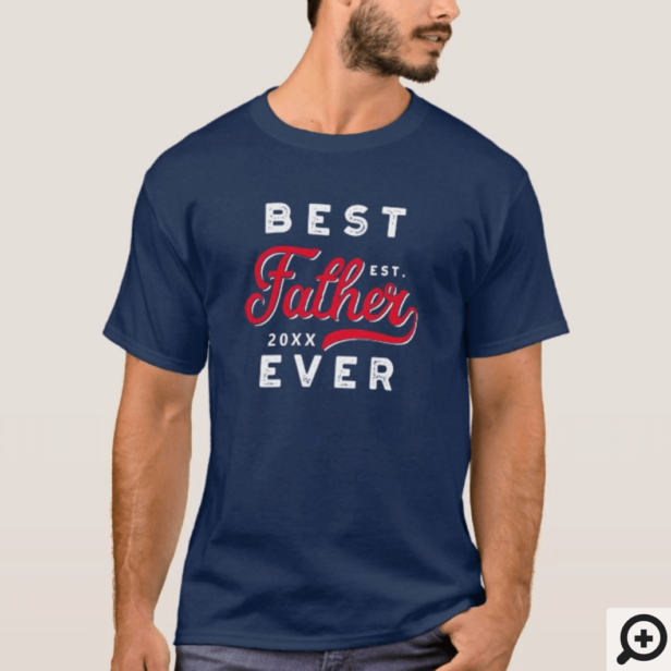 Sport Style Red & Navy Emblem Best Father Ever T-Shirt