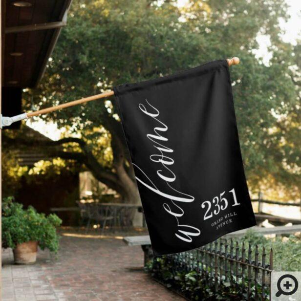 Welcome Greeting | Modern Calligraphy Home Address Black House Flag