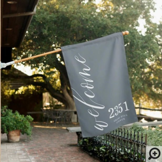 Welcome Greeting | Modern Calligraphy Home Address Grey House Flag