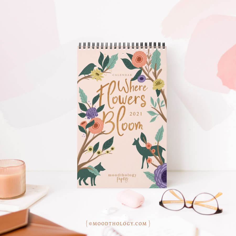Where Flowers Bloom Floral Botanical Animals Calendar Moodthology Papery