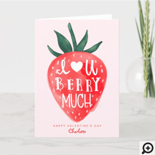 Love You Berry Much Red Strawberry Valentine's Holiday Card