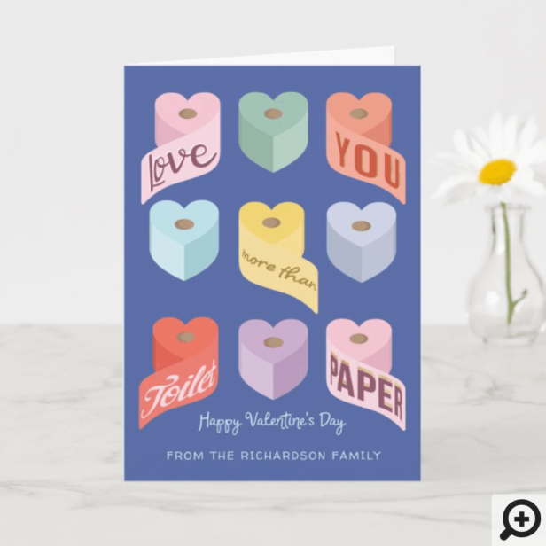 Love You More Than Toilet Paper Valentine Candy Card
