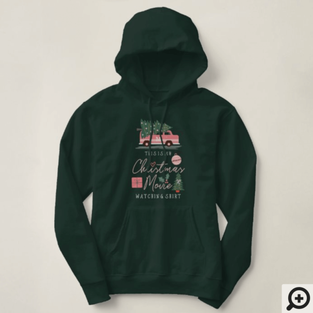 My Christmas Movie Watching Shirt Pink Retro Van Green Hoodie