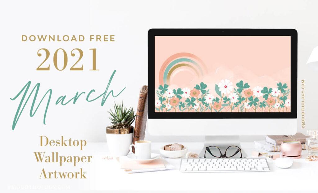 March 2021 Free Desktop Wallpaper