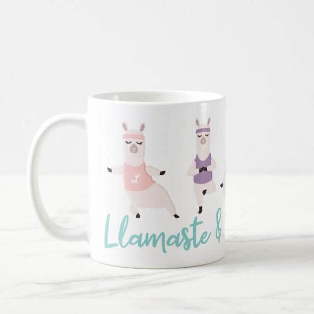 Llamaste & Drink Coffee Yoga Llamas Monogram Coffee Mug
