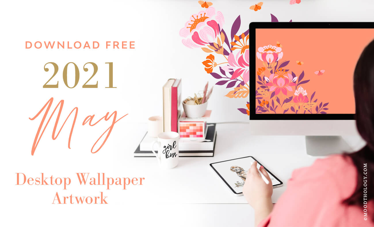 May 2021 Free Desktop Wallpaper By Moodthology Papery
