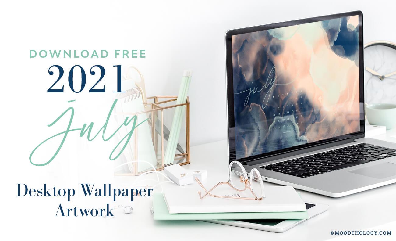 July 2021 Free Desktop Wallpaper
