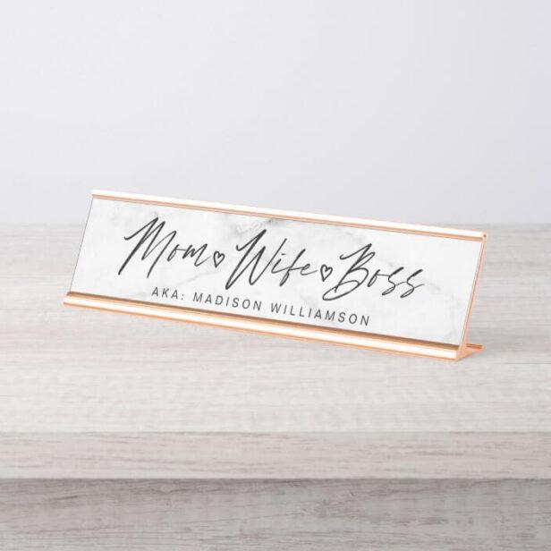 Mom, Wife, Boss Trendy Brush Script & White Marble Desk Name Plate