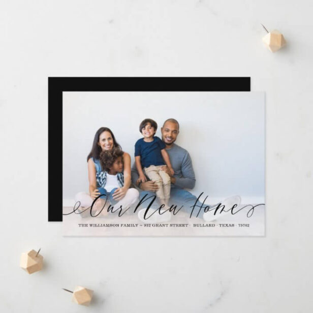 Our New Home Elegant Script Family Photo Moving Announcement