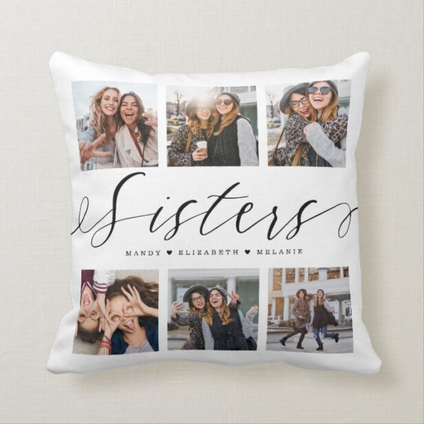 Sisters Script | Gift For Sisters Photo Collage Throw Pillow