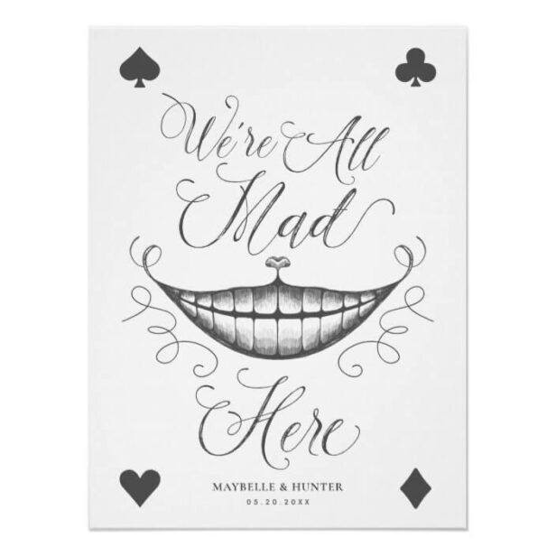 We're All Mad Here Cheshire Cat Smile Playing Card Poster