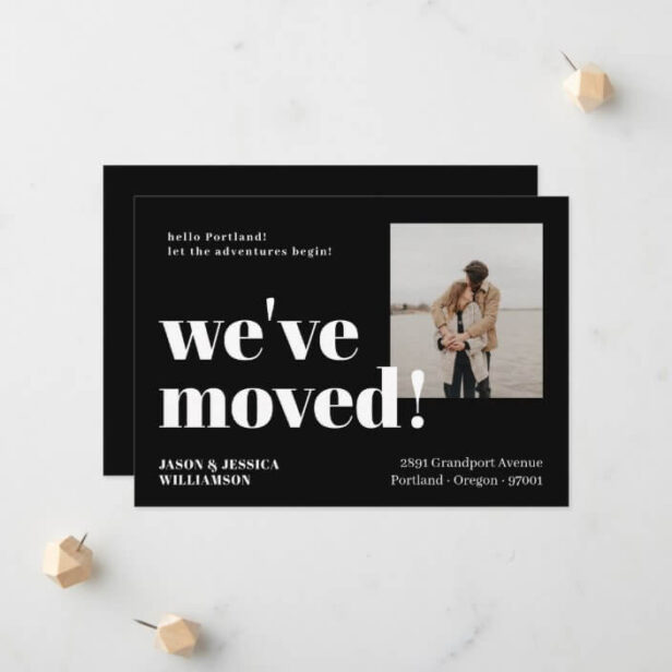 We've Moved! Black Minimal Bold Type Photo Moving Announcement