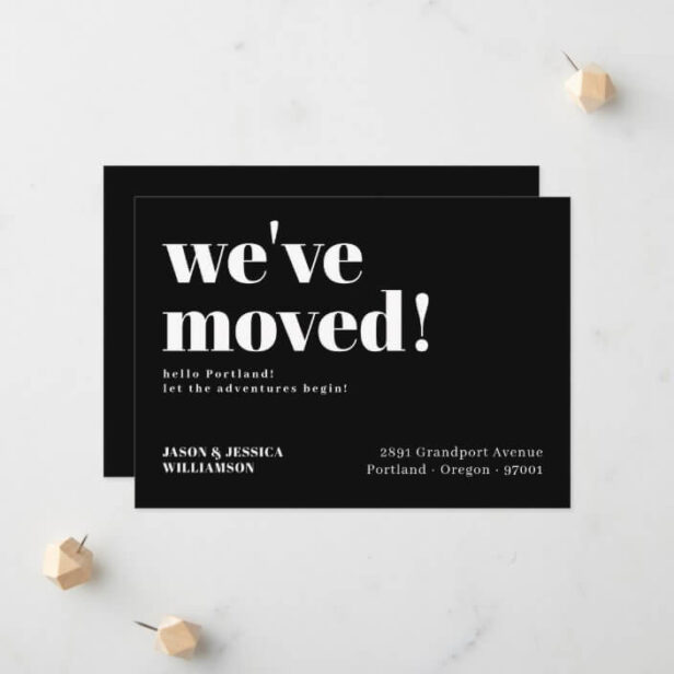 We've Moved! Black Minimal Bold Typography Moving Announcement